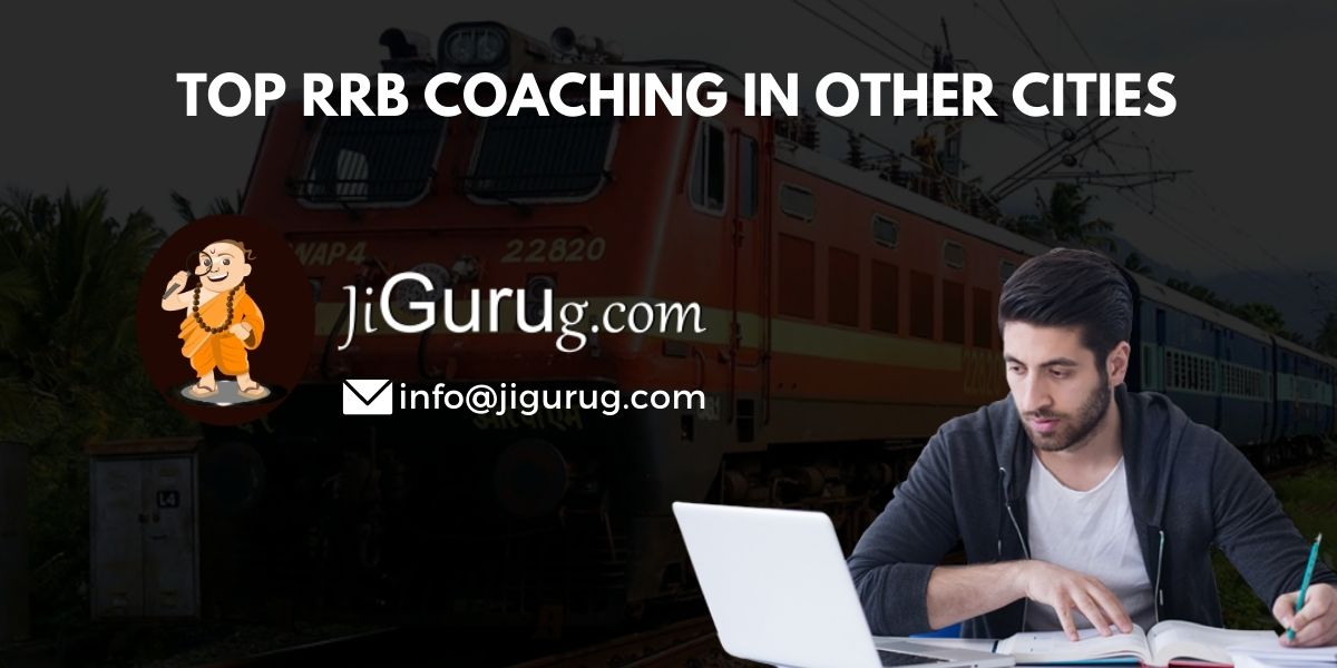 Top RRB Coaching Institutes in Other Cities