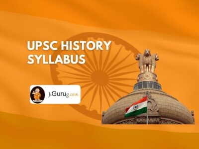 UPSC History Syllabus - IAS Exam (CSE) Optional Syllabus