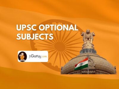 UPSC Optional Subjects – List of Subject Paper and Syllabus