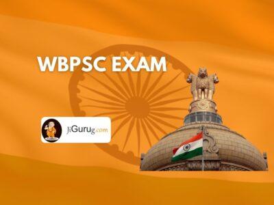 WBPSC Exam – West Bengal Public Service Commission PSCWB