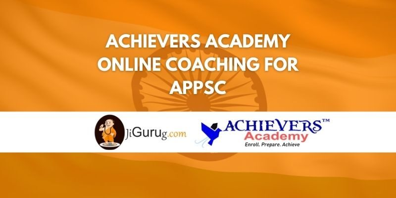 Achievers Academy Online Coaching For APPSC Review