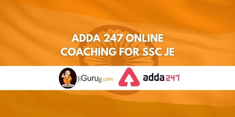 Adda 247 Online Coaching For SSC JE Review