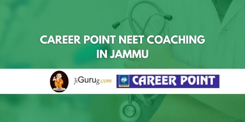 Career Point NEET Coaching in Jammu Review
