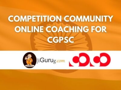 Competition Community Online Coaching For CGPSC Review