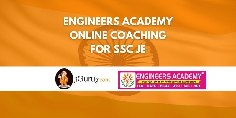 Engineers Academy Online Coaching For SSC JE Review