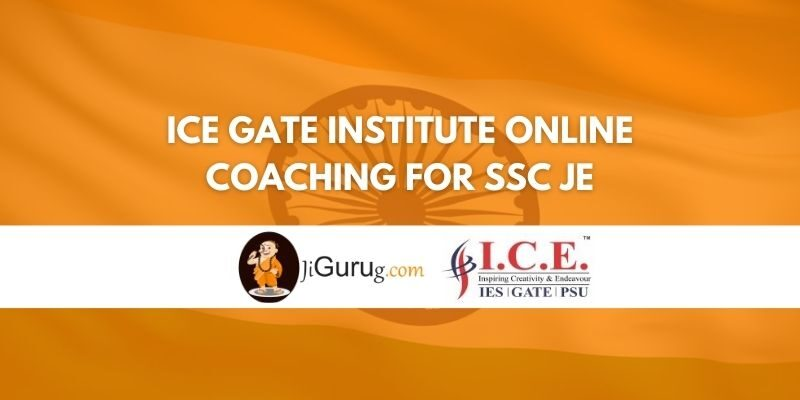 ICE Gate Institute Online Coaching For SSC JE Review