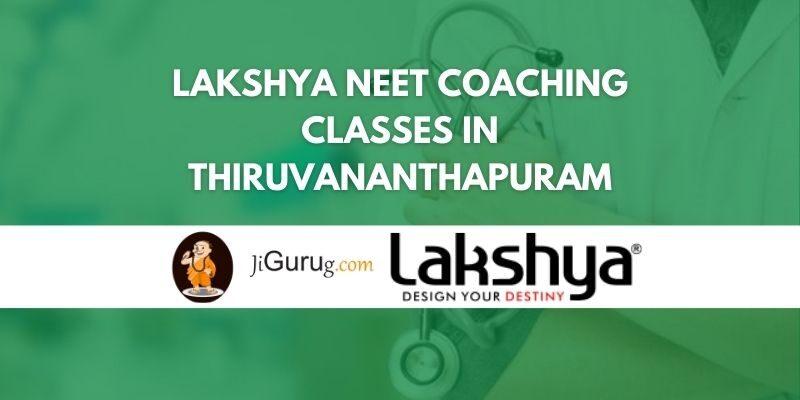 Lakshya NEET Coaching Classes in Thiruvananthapuram Review