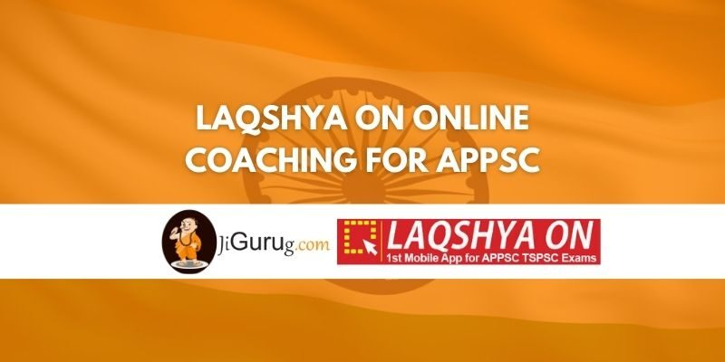 Laqshya On Online Coaching For APPSC Review