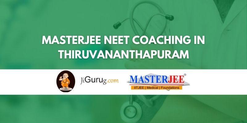 MASTERJEE NEET Coaching in Thiruvananthapuram Review