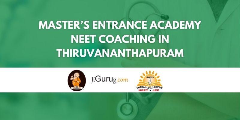 Master's Entrance Academy NEET Coaching in Thiruvananthapuram Review