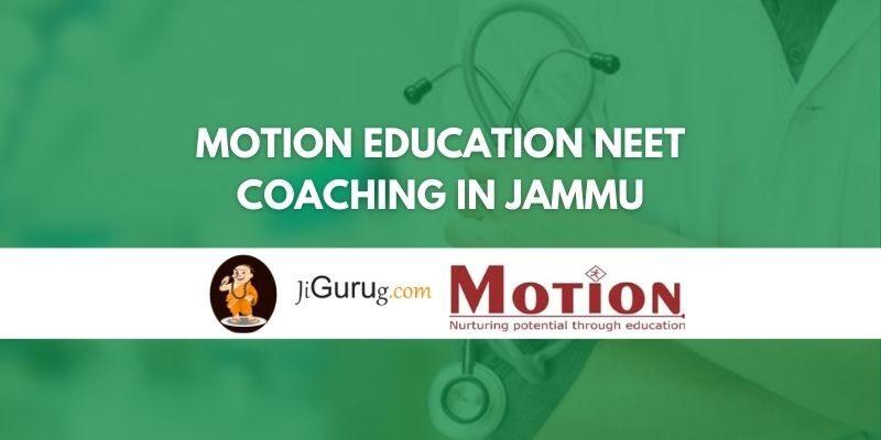 Motion Education NEET Coaching in Jammu Review
