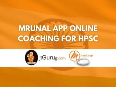 Mrunal app Online Coaching For HPSC Review
