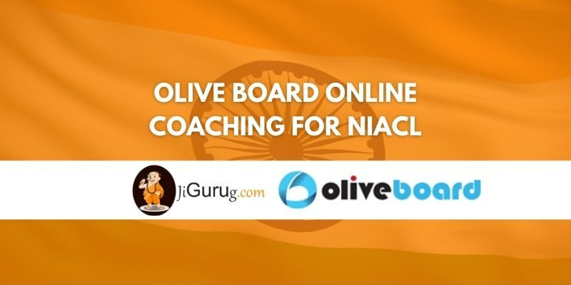 Olive Board Online Coaching For NIACL Review