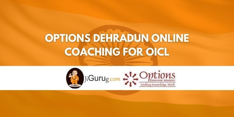 Options Dehradun Online Coaching For OICL Review