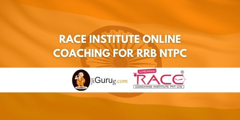 Race Institute Online Coaching For RRB NTPC Review