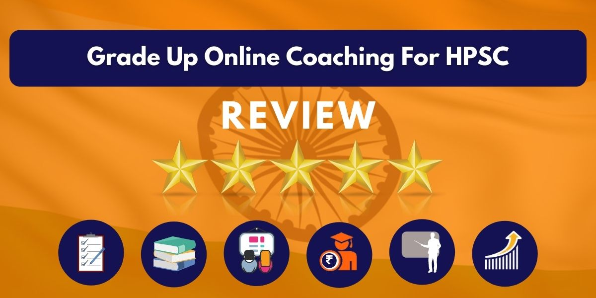 Review of Grade Up Online Coaching For HPSC