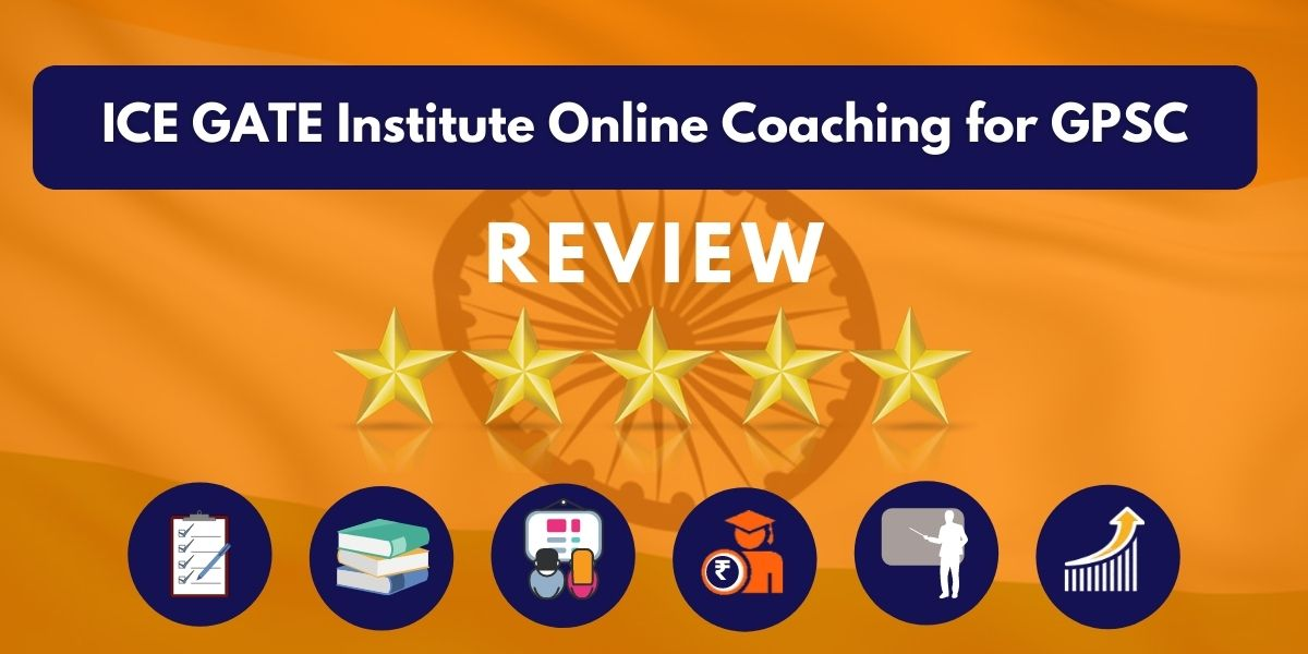 Review of ICE GATE Institute Online Coaching for GPSC