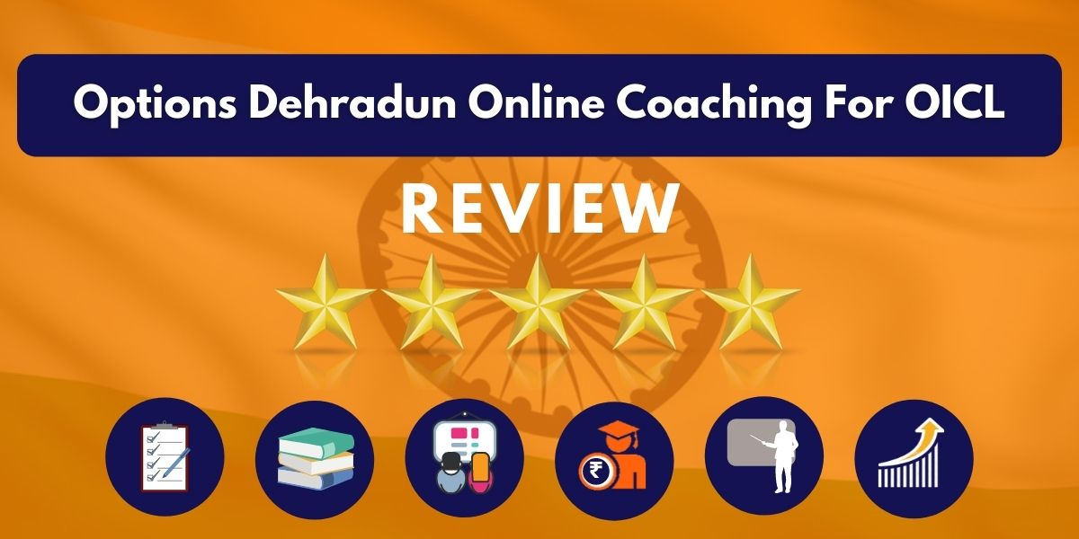 Review of Options Dehradun Online Coaching For OICL
