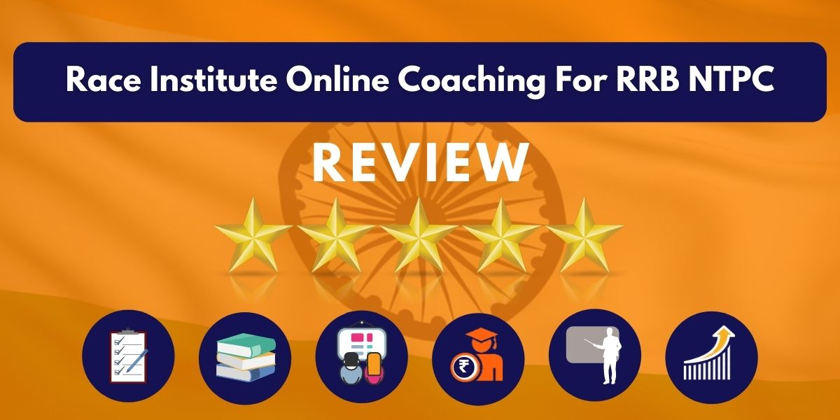 Review of Race Institute Online Coaching For RRB NTPC