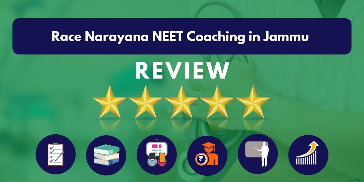 Review of Race Narayana NEET Coaching in Jammu