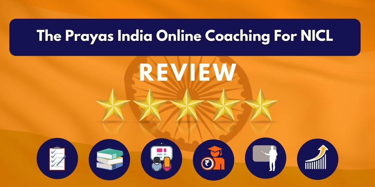 Review of The Prayas India Online Coaching For NICL