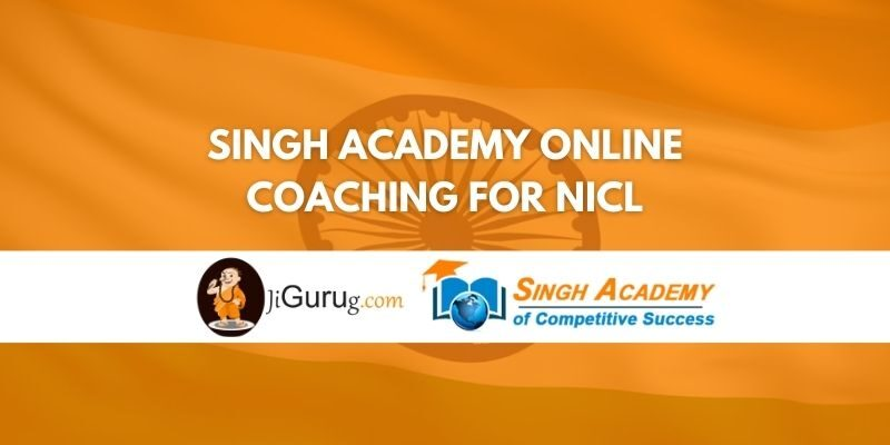 Singh Academy Online Coaching For NICL Review