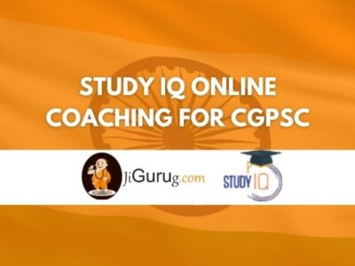 Study IQ Online Coaching For CGPSC Review
