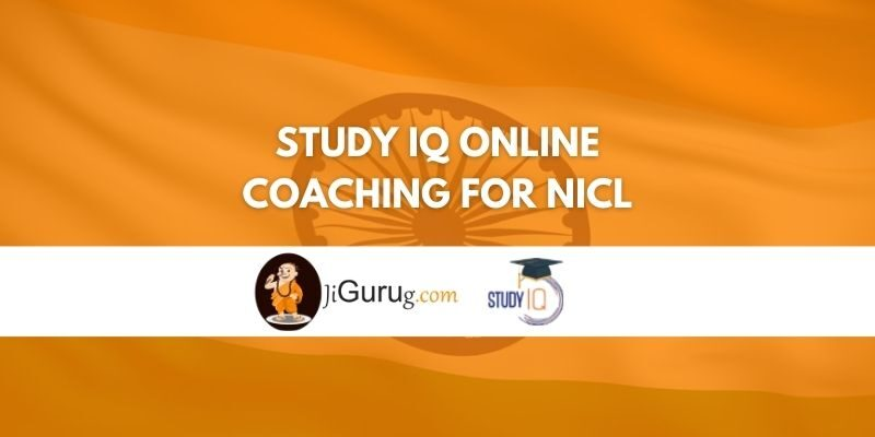 Study IQ Online Coaching For NICL Review