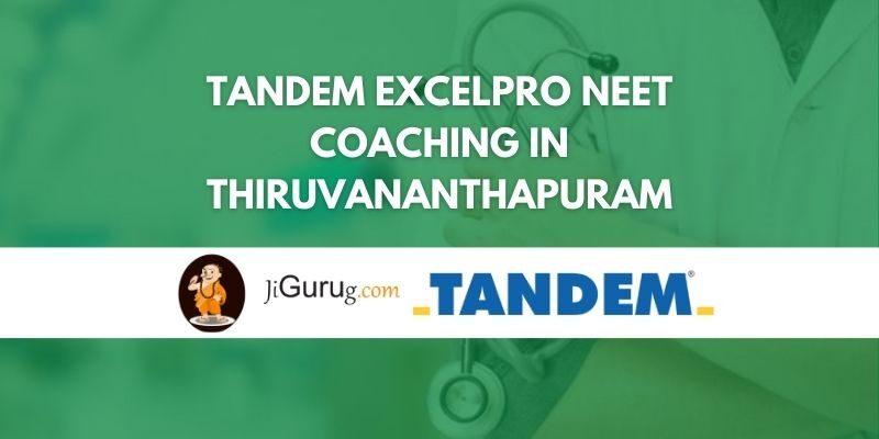 Tandem Excelpro NEET Coaching in Thiruvananthapuram Review