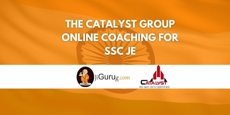 The Catalyst Group Online Coaching For SSC JE Review