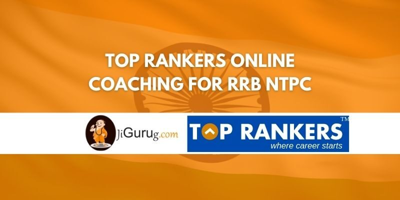 Top Rankers Online Coaching For RRB NTPC Review