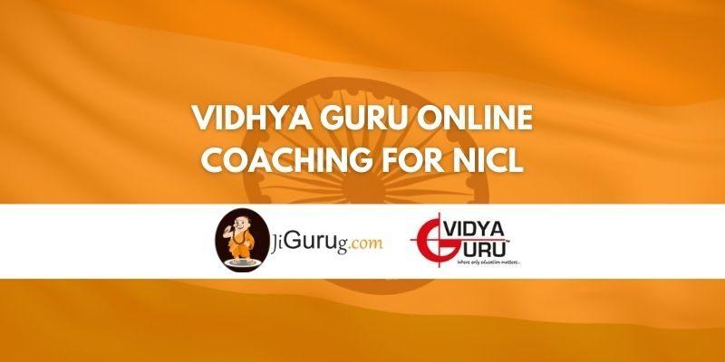Vidhya Guru Online Coaching For NICL Review