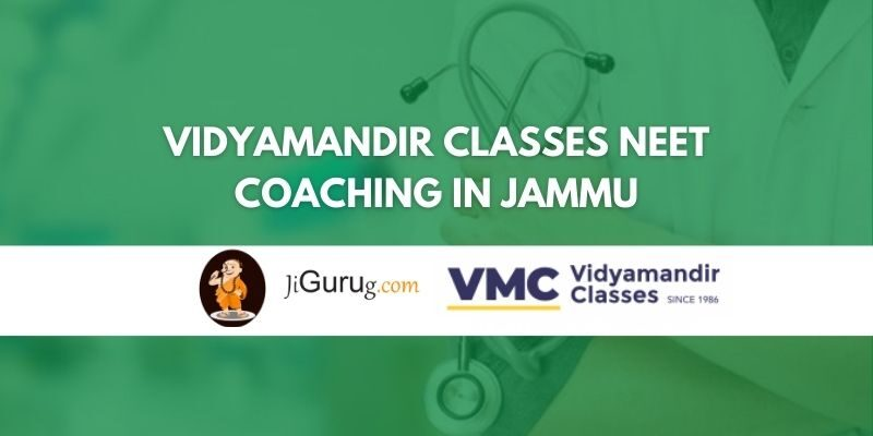 Vidyamandir Classes NEET Coaching in Jammu Review