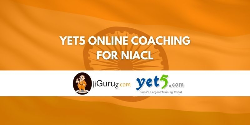 Yet5 Online Coaching For NIACL Review