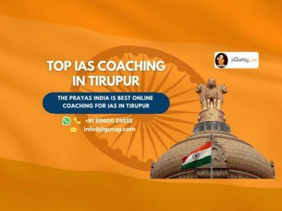 Best IAS Coaching Centres in Tirupur