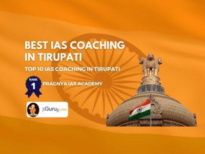 Best IAS Coaching in Tirupati