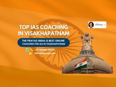 Top IAS Coaching Institutes in Visakhapatnam