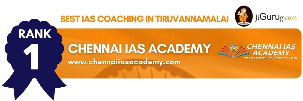Top IAS Coaching Institutes in Tiruvannamalai