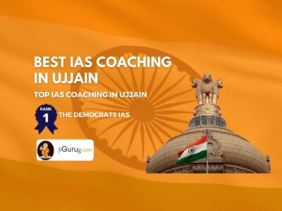 Top IAS Coaching in Ujjain