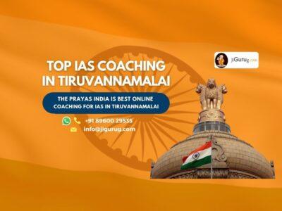 Best IAS Coaching Institutes in Tiruvannamalai