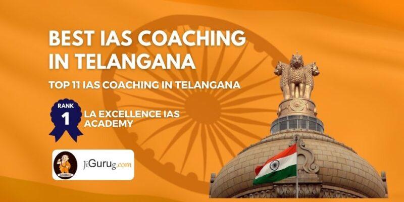 Best UPSC Coaching Institutes in Telangana