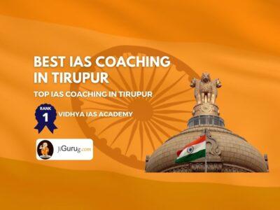 Best IAS Coaching in Tirupur