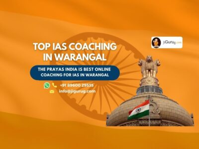 Best IAS Coaching Institutes in Warangal