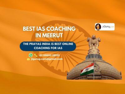 Top IAS Coaching Institutes in Meerut