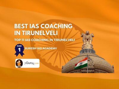 Top IAS Coaching in Tirunelveli