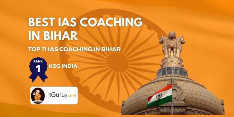 Best IAS Coaching in Bihar