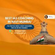 Best IAS Coaching Institutes in Navi Mumbai