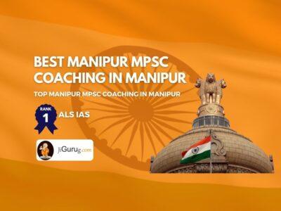 Best MPSC Coaching in Manipur