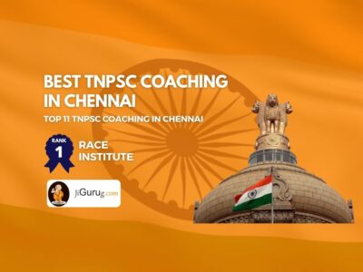 Top TNPSC Coaching in Chennai