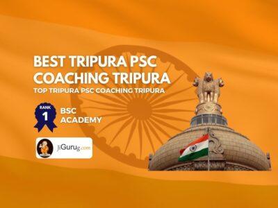 Top TPSC Coaching in Tripura